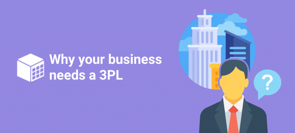 why-your-business-needs-a-3pl